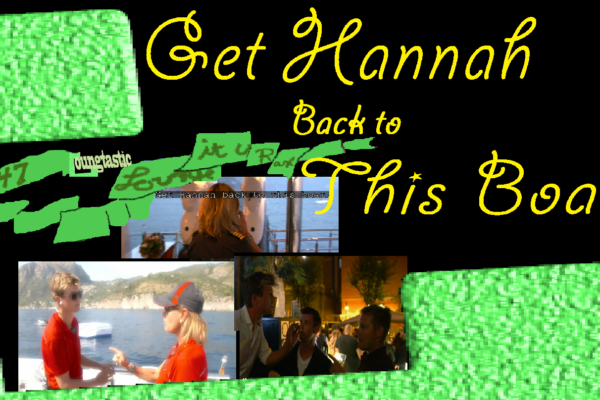 #47 – (Below Deck) Get Hannah Back To This Boat