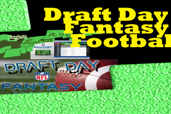 #49 [Tips and Tactics] Draft Day Fantasy Football