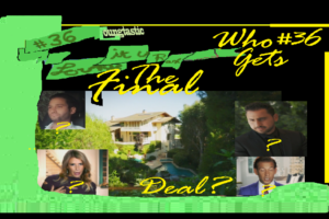 Podcast #36 – Million Dollar Listing: Who Gets The Final Deal? 😍 | Loungtastic